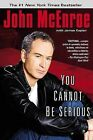 You Cannot Be Serious by John McEnroe (Paperback / softback)