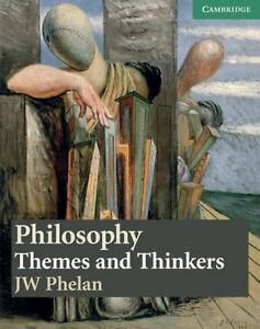 Philosophy-Themes-And-Thinkers-By-J-W-Phelan