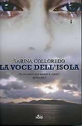 La voce dell´isola Colloredo Sabina