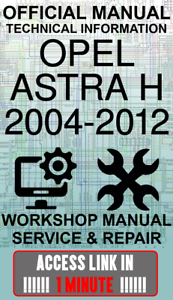 #ACCESS LINK OFFICIAL WORKSHOP MANUAL SERVICE /& REPAIR OPEL ASTRA H 2004-2012