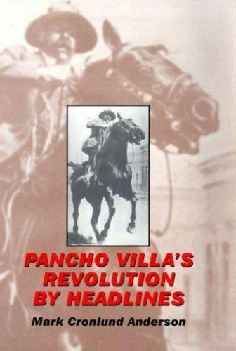 Pancho Villa's Revolution by Headlines Hardcover Mark Cronlund Anderson