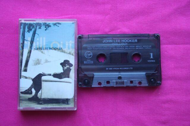 K 7 Cassette / John Lee Hooker – Chill Out / 1995