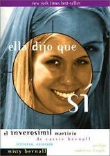 Ella Dijo Que Si: El Inverosimil Martirio de Cassie Bernall (Spanish Edition)