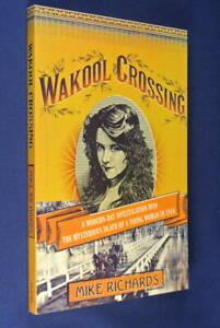 WAKOOL-CROSSING-Mike-Richards-1916-MURDER-RIVERINA-DISTRICT-True-Crime-History