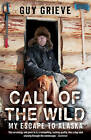 Call of the Wild by Guy Grieve (Paperback, 2007)