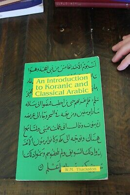 An Introduction to Koranic and Classical Arabic An Elementary Grammar of the Language