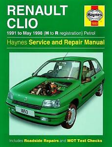 haynes car workshop repair manual renault clio petrol 91 may 98 rh ebay co uk Haynes Repair Manuals Mazda Haynes Repair Manual 1991 Honda Civic
