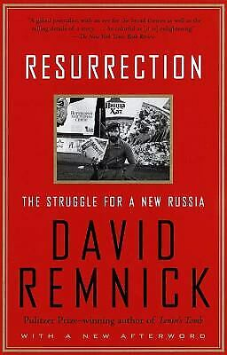 Resurrection : The Struggle for a New Russia Paperback David Remnick