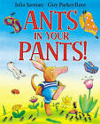 Ants in Your Pants! by Julia Jarman (Paperback, 2011)