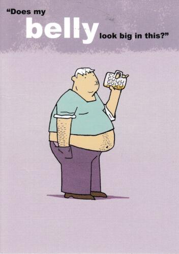 Belly-Drôle Humour carte-G ~ Envoi Gratuit UK