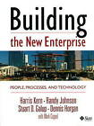 Building the New Enterprise: People, Processes and Technology by Stuart D. Galup, Denis Horgan, Harris Kern, Randy Johnson (Hardback, 1998)