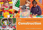 Construction: Carrying on in KS1 by Lynn Broadbent, Ros Bayley, Sally Featherstone (Paperback, 2011)