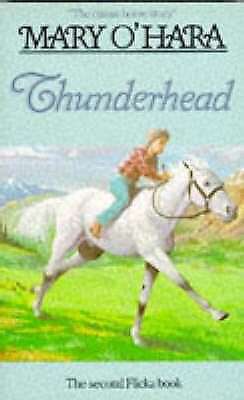 (Good)-Thunderhead (Flicka) (Paperback)-Mary O'Hara-0749709936