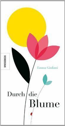 Durch die Blume - Das Geschenk zum Valentinstag von Emma... | Buch | Zustand gut