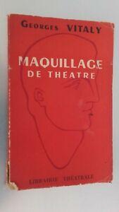 Georges Vitaly Maquillaje De Theatre 12 Figuras Davis Ed. Billaudot 1947 Be