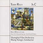 Terry Riley: In C; Liang: Music of a Thousand Springs; Zen (Ch'an) of Water by Shanghai Film Orchestra (CD, Oct-1995, Celestial Harmonies)