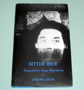 BITTER-BLUE-TRANQUILLIZERS-Poet-Creative-Mind-Valium-Benzodiazepines-Psychedelic