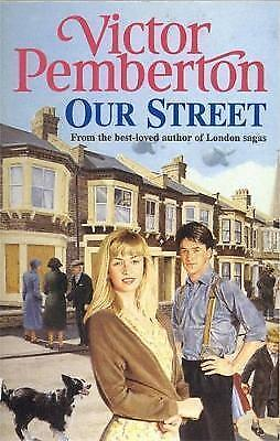 1 of 1 - Our Street: A heart-warming saga of love, loss and friendship, By Pemberton, Vic