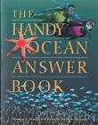 The Handy Ocean Answer Book by Patricia L. Barnes-Svarney, Thomas E. Svarney (Paperback, 2000)