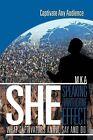 She: Speaking Hawthorne Effect: Speaking Hawthorne Effect by Mka (Paperback / softback, 2012)