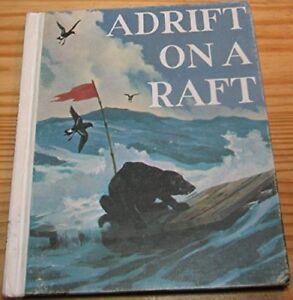 Image Is Loading B0006BUO5Y Adrift On A Raft The Wonderful World