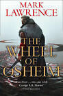 The Wheel of Osheim by Mark Lawrence (Hardback, 2016)