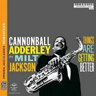 Things Are Getting Better 0888072346024 by Cannonball Adderley CD