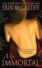 MY IMMORTAL by Erin McCarthy SEVEN DEADLY SINS #1 ~ New! PARANORMAL ROMANCE