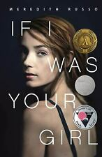 If I Was Your Girl by Meredith Russo (2016, Hardcover)