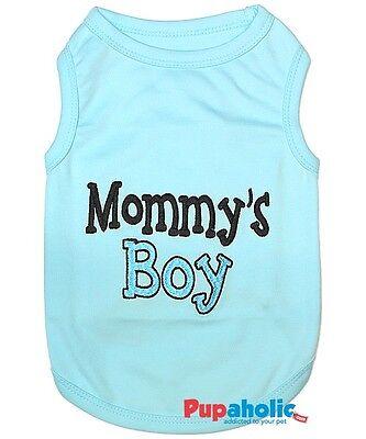 Pet Dog Clothes T-Shirt MOMMY'S BOY - XXS,XS,S,M,L,XL,2XL,3XL