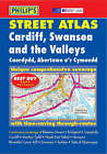 Philip's Street Atlas Cardiff, Swansea and the Valleys by Octopus Publishing Group (Paperback, 2004)
