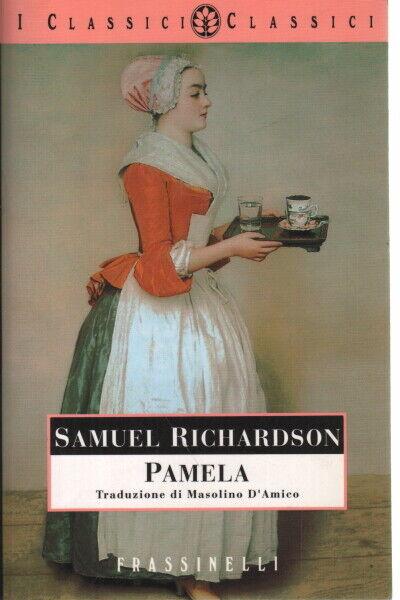 Pamela - Samuel Richardson (Frassinelli)