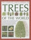 The Complete Encyclopedia of Trees of the World by Tony Russell, Catherine Cutler, Martin Walters (Hardback, 2014)