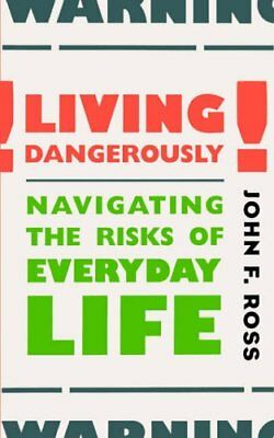 Resilient Life The Art of Living Dangerously