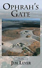 Ophrah's Gate by Jim Lever (Paperback, 2006)