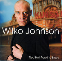 WILKO JOHNSON (Dr Feelgood) 'Red Hot Rocking Blues' studio album new sealed