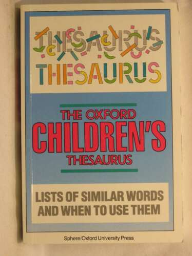1 of 1 - Oxford Children's Thesaurus, Spooner, Alan, Very Good Book