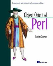 Object Oriented Perl: A Comprehensive Guide to Concepts and Programming...