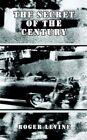 Secret of The Century 9780759662209 by Robert I. Levine Paperback