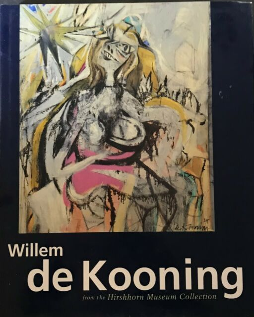 Zilczer - Willem De Kooning: From The Hirshhorn - Rizzoli - 1993 - 1st Printing