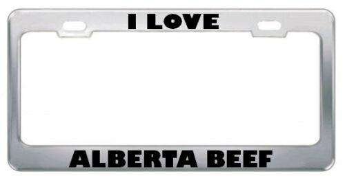 I Love Alberta Beef Metal License Plate Frame Tag Holder