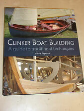 Clinker Boat Building A Guide to Traditional Techniques BOOK MANUAL M. SEYNOUR