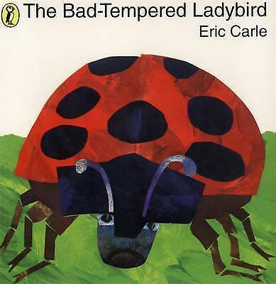 The Bad-Tempered Ladybird by Eric Carle (Paperback, 1982)