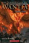 The Chronicles of Avantia #1: First Hero by Adam Blade (Paperback / softback, 2012)