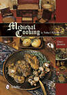 Medieval Cooking in Today's Kitchen by Greg Jenkins (Hardback, 2015)