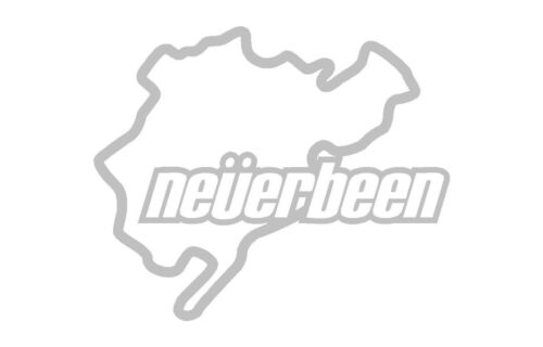 Nurbugring Never Been Funny Car Sticker Decal Graphic Vinyl Label 4 Colours Avai