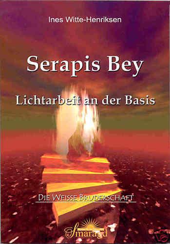 Serapis Bey LICHTARBEIT an der Basis – Witte-Henriksen - Rarität, wie neu