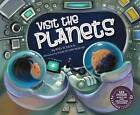 Visit the Planets by Wes Schuck, David George (Mixed media product, 2015)