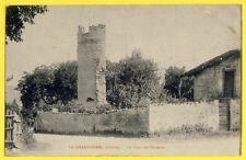 CPA France 26 - LE GRAND SERRE (Drôme) La TOUR des TERREAUX Ecrite en 1917
