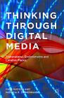 Thinking Through Digital Media: Transnational Environments and Locative Places by Patricia R. Zimmermann, Dale Hudson (Hardback, 2015)